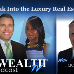 Don't Forget These Luxury Real Estate Truths